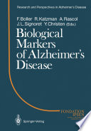 Biological Markers of Alzheimer   s Disease