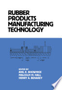 Rubber Products Manufacturing Technology