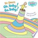 link to Dr. Seuss's Oh, baby! Go, baby! in the TCC library catalog