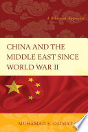 China and the Middle East Since World War II