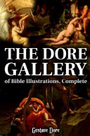 THE DORE GALLERY OF BIBLE ILLUSTRATIONS  Complete