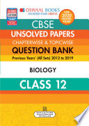 Oswaal CBSE Unsolved Papers Chapterwise & Topicwise Class 12 Biology (For March 2020 Exam)