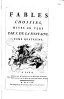 Fables choisies, mises en vers par J. de La Fontaine