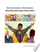 Word and Questions to White America  What Black Birthright Citizens Want