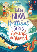 Pdf Tales of Brave and Brilliant Girls from Around the World