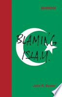 Blaming Islam Book