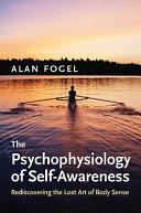 The Psychophysiology of Self-awareness