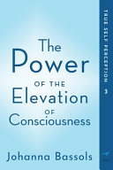 The Power of the Elevation of Consciousness