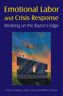 Emotional Labor and Crisis Response  Working on the Razor s Edge