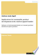 Implications for sustainable product development in the outdoor apparel market Book