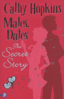 Mates Dates and the Secret Story