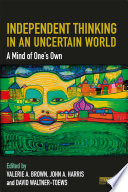 Independent Thinking in an Uncertain World Book