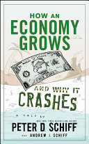 How an Economy Grows and Why It Crashes Pdf/ePub eBook