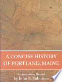 A Concise History of Portland, Maine