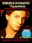 Sussurri di un romantico vampiro. L'ombra luminosa della notte