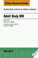 Adult Body Mr An Issue Of Radiologic Clinics Of North America