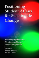 Positioning Student Affairs for Sustainable Change