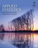 Applied Statistics  From Bivariate Through Multivariate Techniques