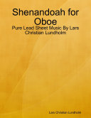 Shenandoah for Oboe   Pure Lead Sheet Music By Lars Christian Lundholm