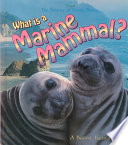 What is a Marine Mammal  Book