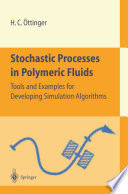 Stochastic Processes in Polymeric Fluids Book
