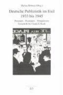 Deutsche Publizistik im Exil, 1933 bis 1945