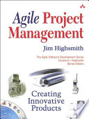 Agile Project Management  : Creating Innovative Products