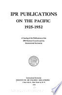 IPR Publications on the Pacific, 1925-1952
