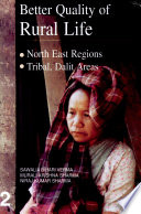 Better Quality Of Rural Life  North East Regions Tribal  Dalit Areas
