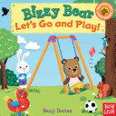 Bizzy Bear Let S Go And Play  PDF