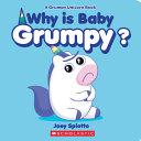 Why Is Baby Grumpy? (a Grumpy Unicorn Board Book)