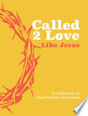 Called 2 Love Like Jesus