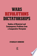 Wars Revolutions And Dictatorships