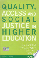 Quality, Access and Social Justice in Higher Education