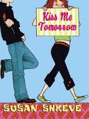 Kiss Me Tomorrow