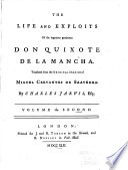 The Life and Exploits of the Ingenious Gentleman Don Quixote de la Mancha