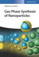 Gas Phase Synthesis of Nanoparticles
