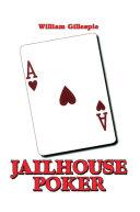 Jailhouse Poker