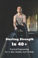 Starting Strength In 40