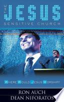 The Jesus Sensitive Church