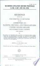 Securities Litigation Reform Proposals, S. 240, S. 667, and H.R. 1058