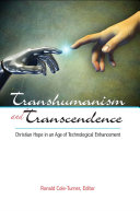 Transhumanism and Transcendence