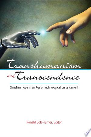 Free Download Transhumanism and Transcendence PDF - Writers Club