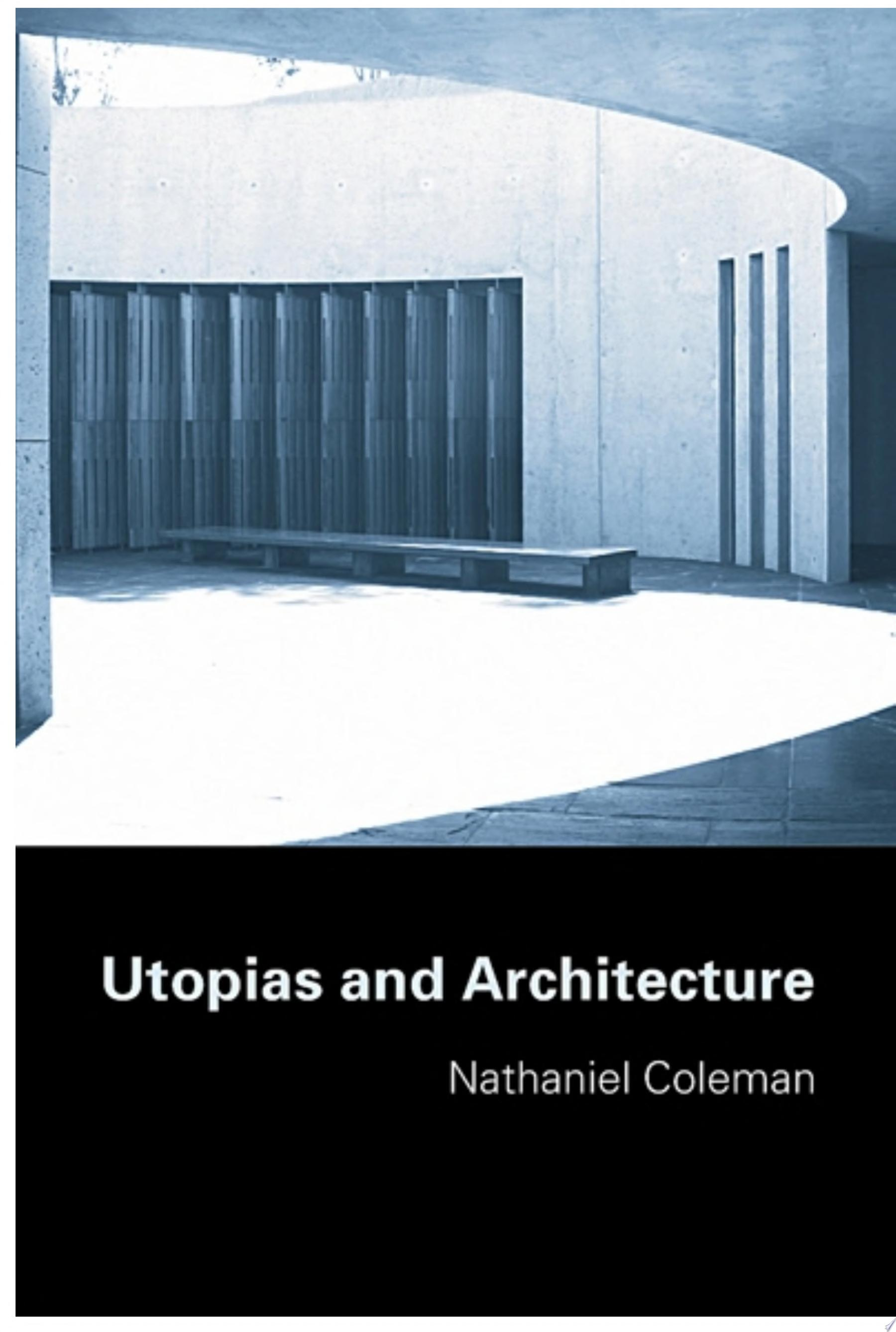 Utopias and Architecture