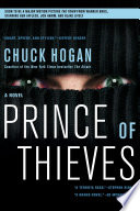 """Prince of Thieves: A Novel"" by Chuck Hogan"
