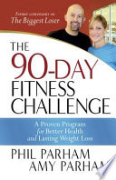 The 90 Day Fitness Challenge