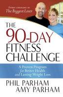 The 90-Day Fitness Challenge Pdf/ePub eBook