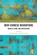 Pdf New Chinese Migrations