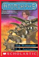 The Pretender (Animorphs #23) Pdf