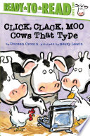 Click  Clack  Moo Ready to Read